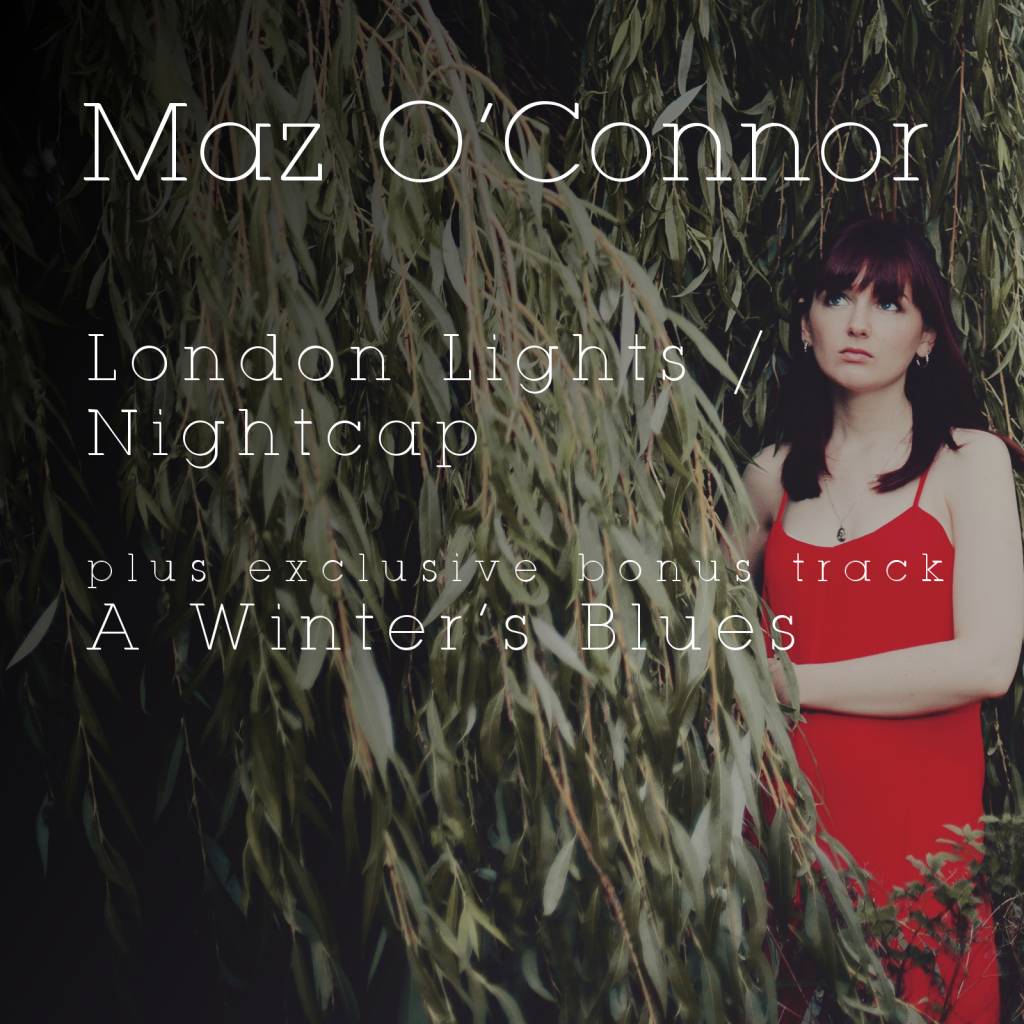Maz O'Connor single 'London Lights' out today